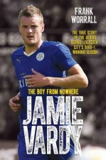 Jamie Vardy, The Boy From Nowhere