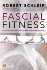 Fascial Fitness How To Be Vital Elastic