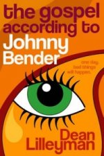 Gospel According to Johnny Bender