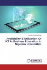 Availability & Utilization Of ICT in Business Education in Nigerian Universities