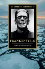 The Cambridge Companion to 'Frankenstein'