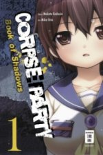 Corpse Party - Book of Shadows. Bd.1