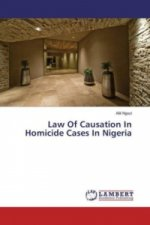 Law Of Causation In Homicide Cases In Nigeria
