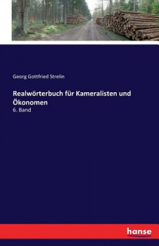 Realwoerterbuch Fur Kameralisten Und OEkonomen