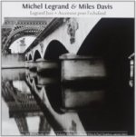 Michel Legrand & Miles Davis, 1 Audio-CD