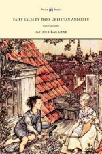 Fairy Tales By Hans Christian Andersen Illustrated By Arthur