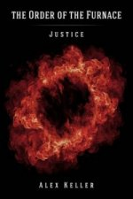 Order of the Furnace: Justice