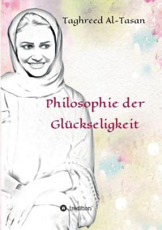 Philosophie Der Gl ckseligkeit