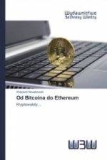 Od Bitcoina do Ethereum
