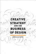 Creative Strategy & the Business of Design