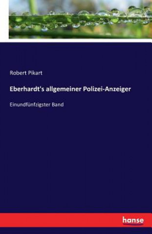 Eberhardts allgemeiner Polizei-Anzeiger