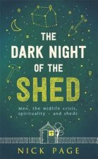 Dark Night of the Shed