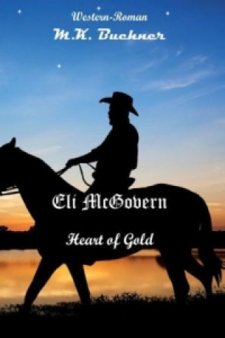 Eli Mc Govern Heart of Gold / Mike Finnigan The Shooter