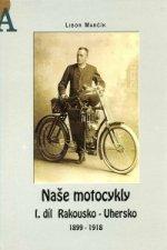 Naše motocykly I. díl