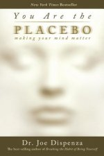 You are the Placebo: Meditation 2