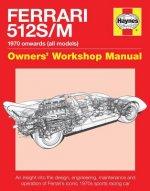 Ferrari 512 S/M Owners' Workshop Manual