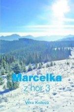 Marcelka z hor 3