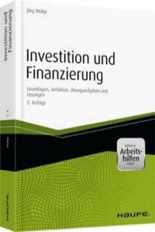 Investition und Finanzierung - inklusive Arbeitshilfen online