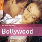Rough Guide to Bollywood, 2