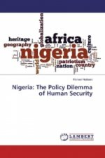 Nigeria: The Policy Dilemma of Human Security