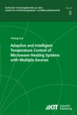 Adaptive and Intelligent Temperature Control of Microwave Heating Systems with Multiple Sources