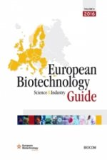 European Biotechnology Science & Industry Guide 2016
