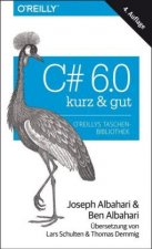 C sharp 6.0 - kurz & gut