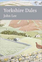 Collins New Naturalist Library (130) - Yorkshire Dales