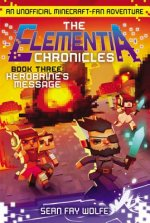 The Elementia Chronicles: Herobrine's Message, Media Tie-in