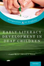 Early Literacy Development in Deaf Children