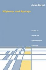 Highway & Byways - Studies on Reform & Postcommunist Transition