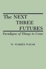 Next Three Futures