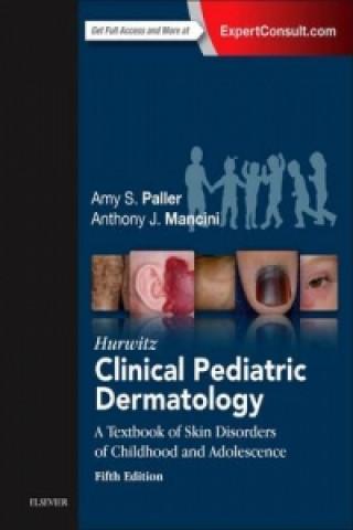 Hurwitz Clinical Pediatric Dermatology