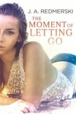 Moment of Letting Go