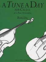 Tune A Day for Cello Book One