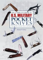 Complete Book of U.S. Military Pocket Knives