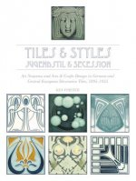 Tiles & Styles Jugendstil & Secession