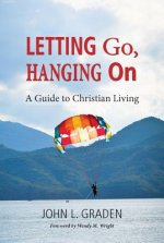 Letting Go, Hanging On