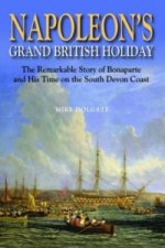 Napoleon's Grand British Holiday