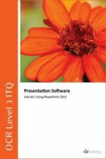 OCR Level 3 ITQ - Unit 60 - Presentation Software Using Microsoft PowerPoint 2013