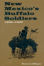 New Mexico's Buffalo Soldiers