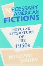 Necessary American Fictions Popular