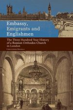 Embassy, Emigrants, and Englishmen