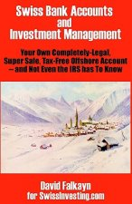Swiss Bank Accounts and Investment Management