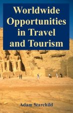 Worldwide Opportunities in Travel and Tourism