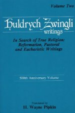 Ulrich Zwingli Writings V2