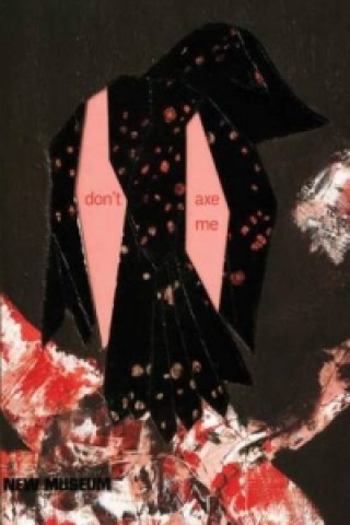 Ellen Gallagher - Don't Axe Me