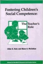 Fostering Children's Social Competence: The Teachers's Role