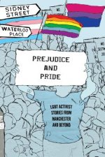 Prejudice and Pride