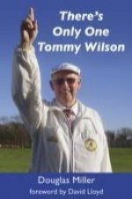 There's Only One Tommy Wilson